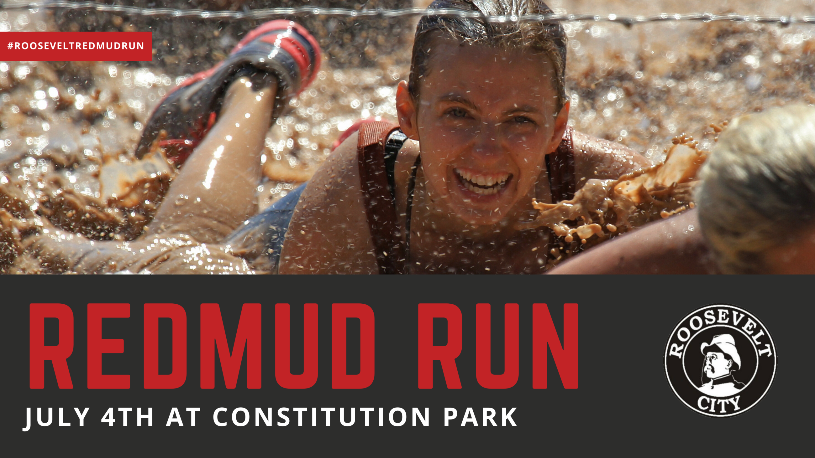 "A smiling girl splashes through muddy water. The text reads ""Redmud Run July 4th at Constitution"
