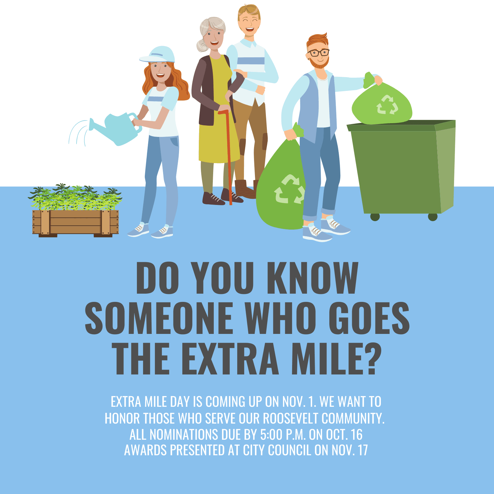 Do you know someone who goes the extra mile? Extra Mile Day is coming up Nov. 1.